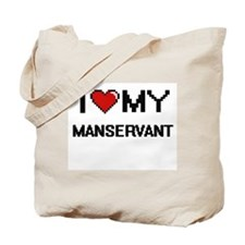 I love my Manservant Tote Bag