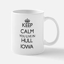 Keep calm you live in Hull Iowa Mugs