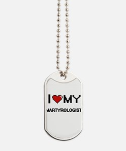 I love my Martyrologist Dog Tags