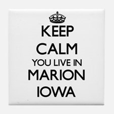 Keep calm you live in Marion Iowa Tile Coaster