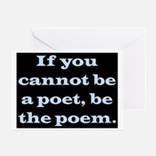 BE THE POEM Greeting Card