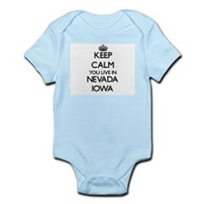 Keep calm you live in Nevada Iowa Body Suit
