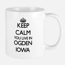 Keep calm you live in Ogden Iowa Mugs