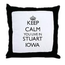 Keep calm you live in Stuart Iowa Throw Pillow