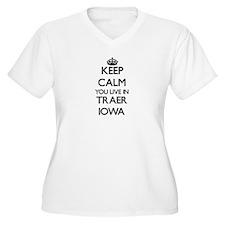 Keep calm you live in Traer Iowa Plus Size T-Shirt