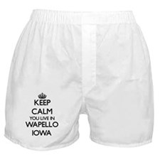 Keep calm you live in Wapello Iowa Boxer Shorts