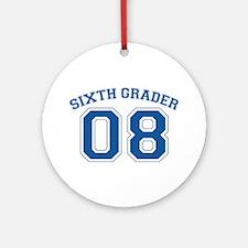 Sixth Grader 08 Ornament (Round)