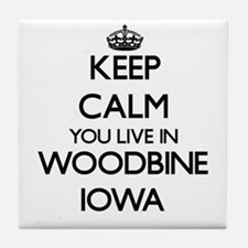 Keep calm you live in Woodbine Iowa Tile Coaster