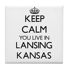 Keep calm you live in Lansing Kansas Tile Coaster