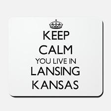 Keep calm you live in Lansing Kansas Mousepad