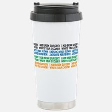 Cute Brain surgery survivor Travel Mug