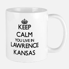 Keep calm you live in Lawrence Kansas Mugs