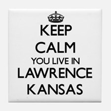 Keep calm you live in Lawrence Kansas Tile Coaster