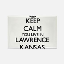 Keep calm you live in Lawrence Kansas Magnets