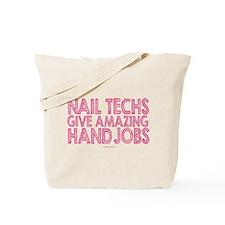 Nail Technician Hand Jobs Tote Bag