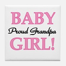 Baby Girl Proud Grandpa Tile Coaster