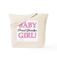 Baby Girl Proud Grandpa Tote Bag