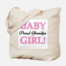 Baby Girl Proud Grandpa Tote Bag