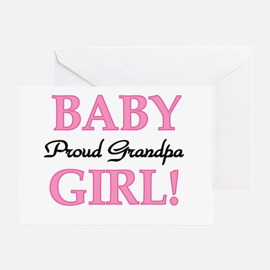 Baby Girl Proud Grandpa Greeting Card