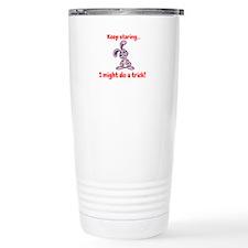 Keep staring...I may do Travel Mug