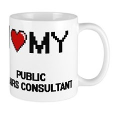 I love my Public Affairs Consultant Mug