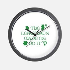 The Leprechaun Made Me Do It Wall Clock