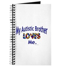 My Autistic Brother Loves Me Journal