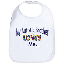 My Autistic Brother Loves Me Bib