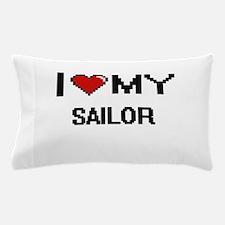 I love my Sailor Pillow Case