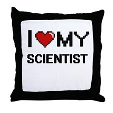 I love my Scientist Throw Pillow