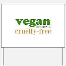Cruelty Free Yard Sign