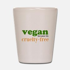 Cruelty Free Shot Glass