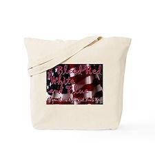 Cute I bleed white and blue Tote Bag