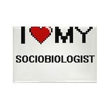I love my Sociobiologist Magnets