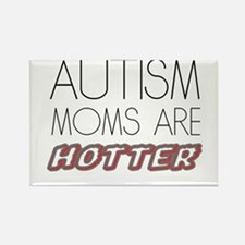 autism mom are hotter Magnets