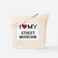 I love my Street Musician Tote Bag