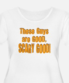 Scary Good T-Shirt