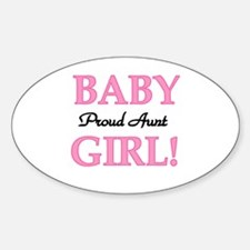 Baby Girl Proud Aunt Oval Decal