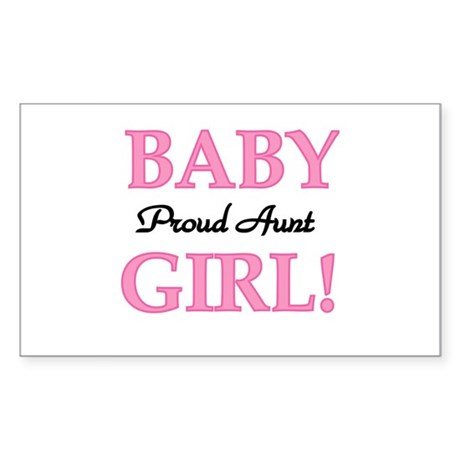 Baby Girl Proud Aunt Rectangle Sticker