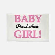 Baby Girl Proud Aunt Rectangle Magnet