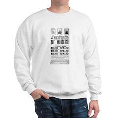 Wanted John Wilkes Booth Sweatshirt
