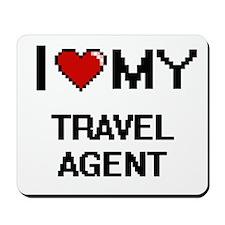 I love my Travel Agent Mousepad