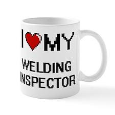 I love my Welding Inspector Mug