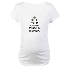 Keep calm you live in Malone Flo Shirt