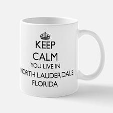 Keep calm you live in North Lauderdale  Mug