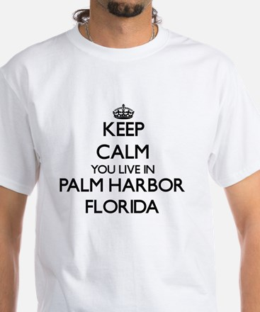 Keep calm you live in Palm Harbor Florida T-Shirt