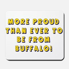 Proud Buffalonians Mousepad