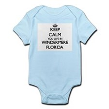 Keep calm you live in Windermere Florida Body Suit