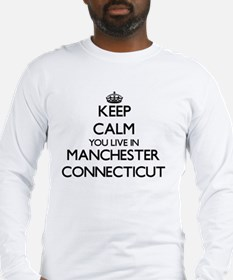 Keep calm you live in Manchest Long Sleeve T-Shirt