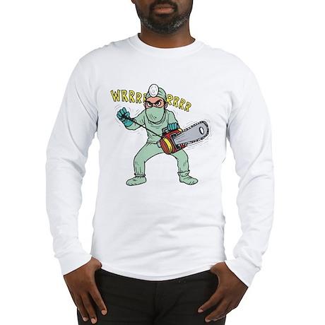 surgery humor Long Sleeve T-Shirt